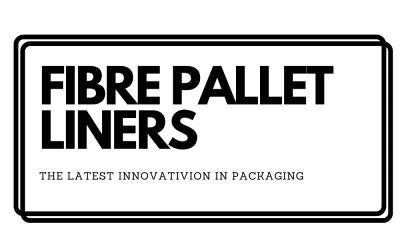 Fibre Pallet Liners